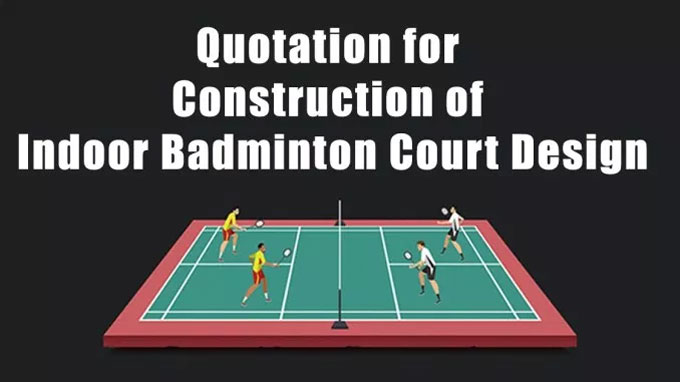 Sample quotation for constructing an indoor badminton court