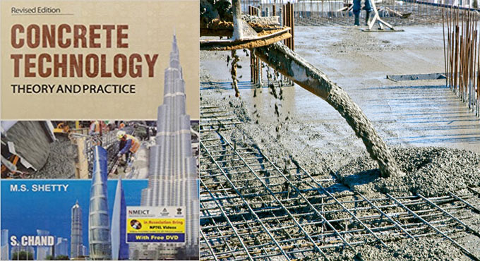 Concrete Technology : Theory and Practice – An exclusive e-book for practicing engineers