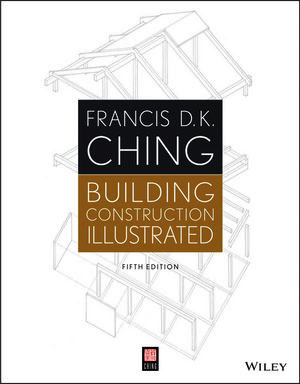 Building Construction Illustrated, 5th Edition – An exclusive e-book for construction professionals