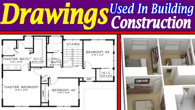 Types of Drawings used in House Construction Industry