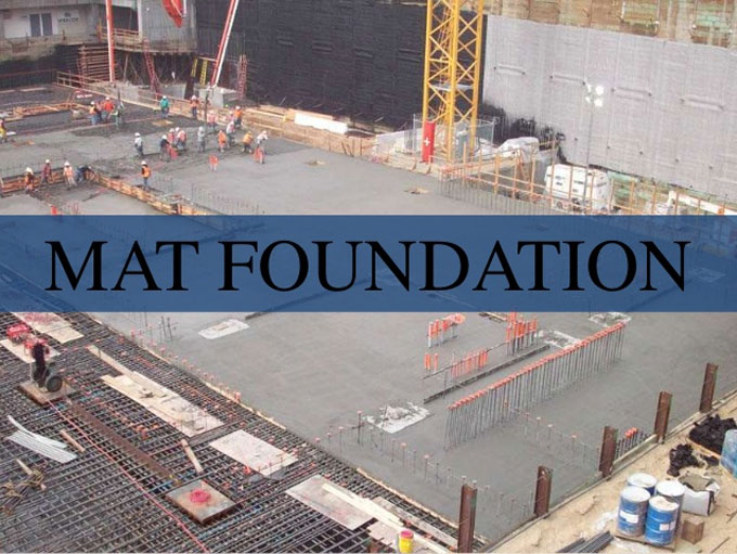 What is Mat Foundation and its Types