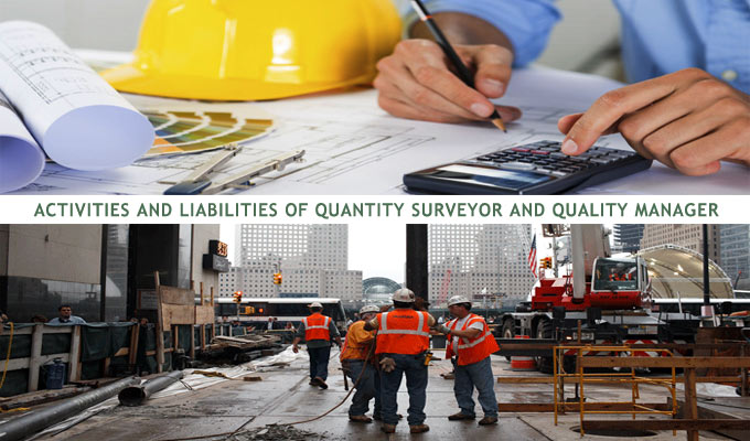 Activities and liabilities of Quantity Surveyor and Quality Manager