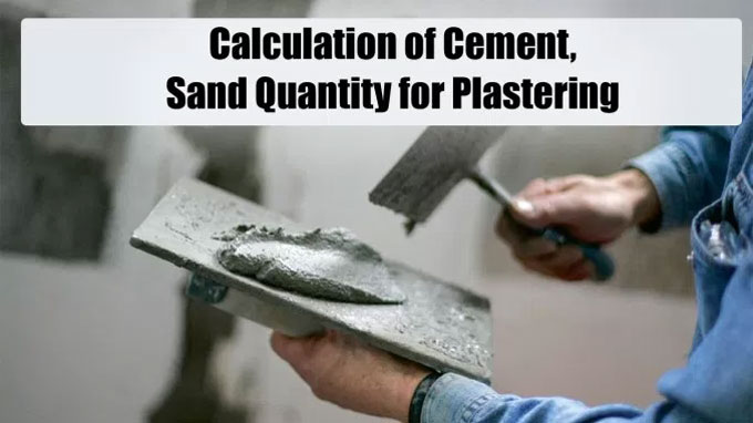 Calculation of Cement and Sand Quantity for Plastering