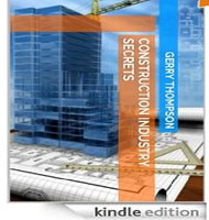 eBooks on Construction Industry Secrets - Master the Construction Industry from Contracts, Estimating, and Project Management